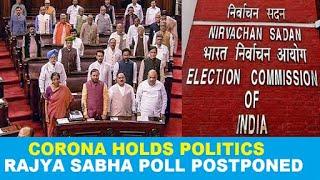 Two-days-before-Election-EC-defers-Rajya-Sabha-polls-due