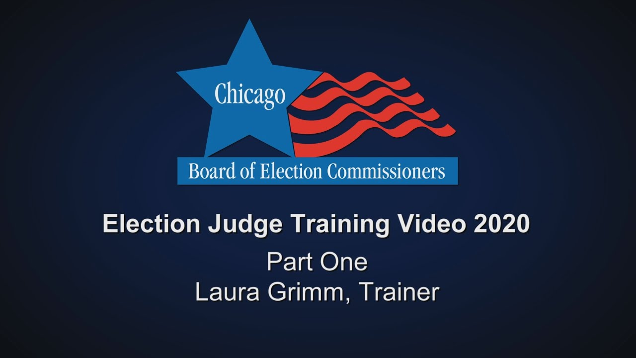 Chicago-Election-Board-Election-Judge-Training-Part-1