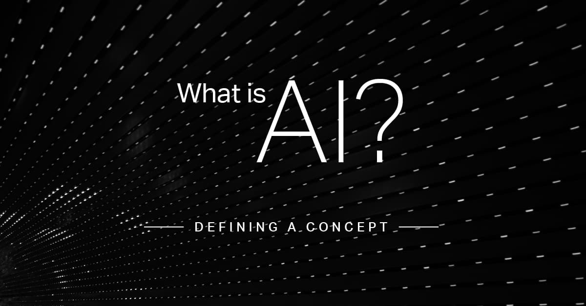 What is AI? Defining a concept