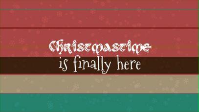 ChristmastimeIsFinallyHere