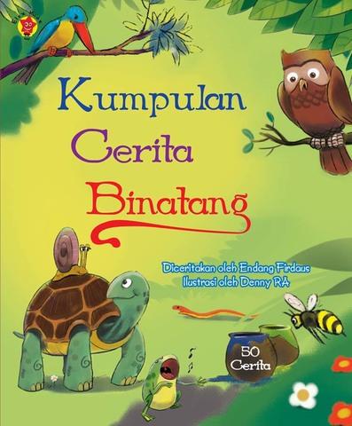 Kumpulan Cerita Binatang Endang Firdaus dan Denny RA