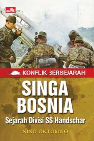 SINGA BOSNIA - Sejarah Divisi SS Handschar