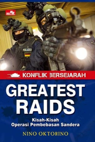 Konflik Bersejarah - Greatest Raids