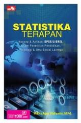 STATISTIKA TERAPAN: Konsep & Aplikasi SPSS dalam Penelitian Pendidikan, Psikologi & Ilmu Sosial Lainnya