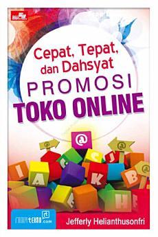 Cepat, Tepat dan Dahsyat Promosi Toko Online