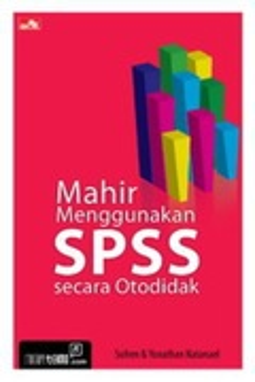 Mahir Menggunakan SPSS secara Otodidak