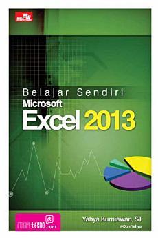 Belajar Sendiri Microsoft Excel 2013