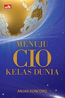 Menuju CIO Kelas Dunia