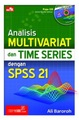 Analisis Multivariat & Time Series dengan SPSS 21 + CD