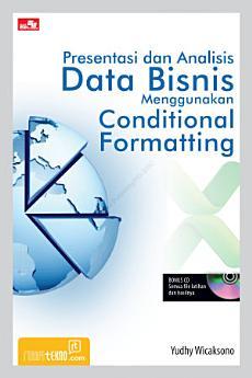 Presentasi dan Analisis Data Bisnis Menggunakan Conditional Formatting + CD