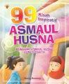 99 Kisah Inspiratif asmaul Husna