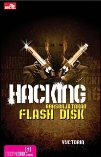 Hacking Bersenjatakan Flash Disk