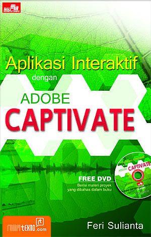 Aplikasi Interaktif dengan Adobe Captivate+ CD