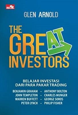 The Great Investors : Belajar Investasi dari Para Pakar Trading