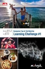 MY Photography Series - The Compendium Series, From f/1.2 to f/22, Kumpulan Tips dan Trik MotoYuk - Learning Challenge #1