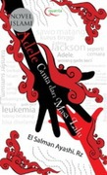 Novel Islami Adele - Cinta dari Masa lalu