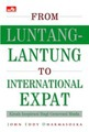 From Luntang-Lantung To International Expat