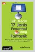 Trik Desain 17 Jenis Presentasi yang Fantastik