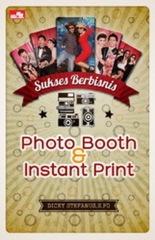 Sukses Berbisnis Photobooth Instant Print