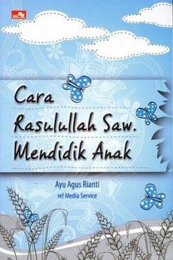 Cara Rasullah Saw. Mendidik Anak