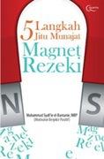 5 Langkah Jitu Munajat Magnet Rezeki