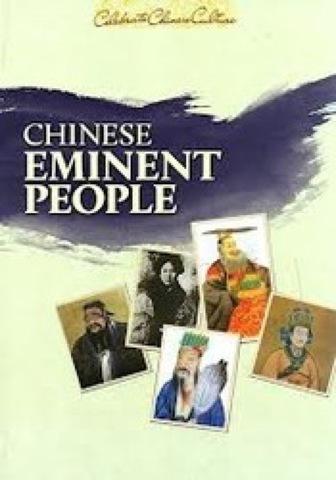 Celebrate Chinese Culture: Chinese Eminent People - 117 Tokoh Berpengaruh di Sepanjang Sejarah China