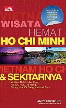 Wisata Hemat Ho Chi Minh dan Sekitarnya