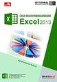 CBT Cara Mudah Menggunakan Excel 2013