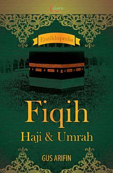 Ensiklopedia  Fiqih Haji dan Umrah