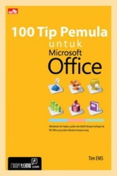 100 Tip Pemula untuk Microsoft Office