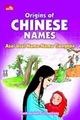 Origins Of Chinese Names: Asal Usul Nama-Nama Tionghoa