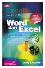 Cara Cepat Menguasai Word dan Excel + CD