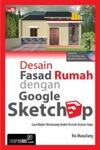 Desain Fasad Rumah dengan Google Sketchup + CD