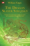 The Dragon Slayer Strategy