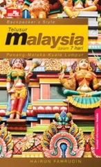 Backpacker`s Style: Telusur Malaysia Dalam 7 hari