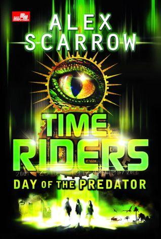 TimeRiders : Day of The Predator