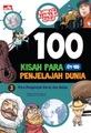100 Kisah Para Penjelajah Dunia 3