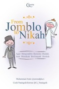 From Jomblo to Nikah