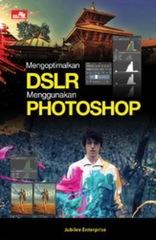 Mengoptimalkan DSLR Menggunakan Photoshop