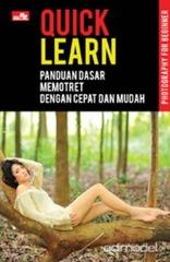 Quick Learn-Panduan Dasar Memotret dengan Cepat dan Mudah