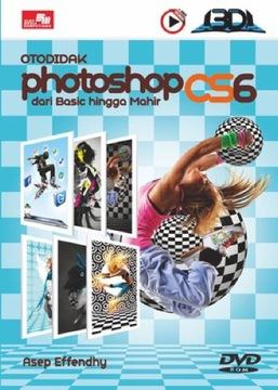 Otodidak Photoshop CS6 dari Basic hingga Mahir