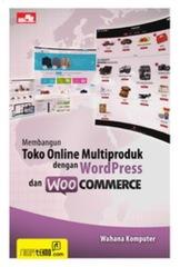 Membangun Toko Online Multiproduk dengan WordPress dan WooCommerce