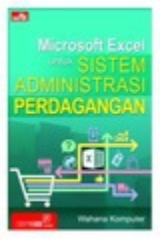 Microsoft Excel untuk Sistem Administrasi Perdagangan