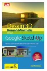 Desain 3D Rumah Minimalis dengan Google Sketchup