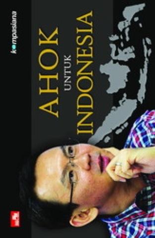 Ahok untuk Indonesia