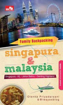 Family Backpacking Singapura & Malaysia