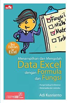 Menampilkan dan Mengolah Data Excel dengan Formula dan Fungsi