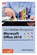 Cara Instan Menguasai Microsoft Office 2010