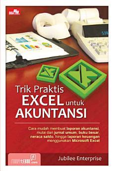 Trik Praktis Excel untuk Akuntansi