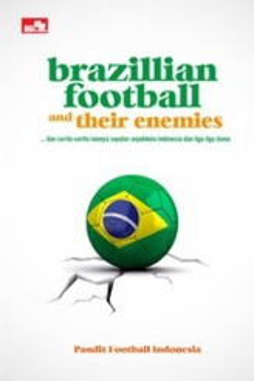 Brazillian Football and Their Enemies